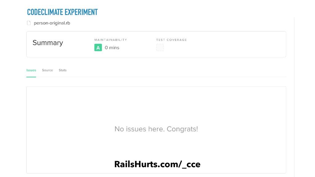 CODECLIMATE EXPERIMENT RailsHurts.com/_cce