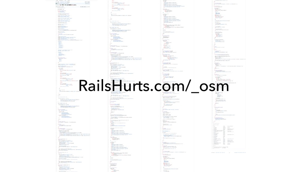 RailsHurts.com/_osm