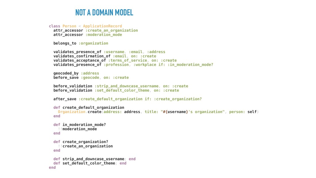 NOT A DOMAIN MODEL class Person < ApplicationRe...