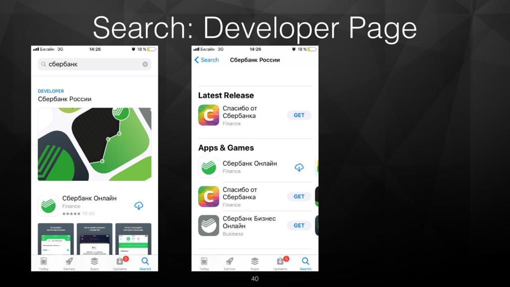 40 Search: Developer Page