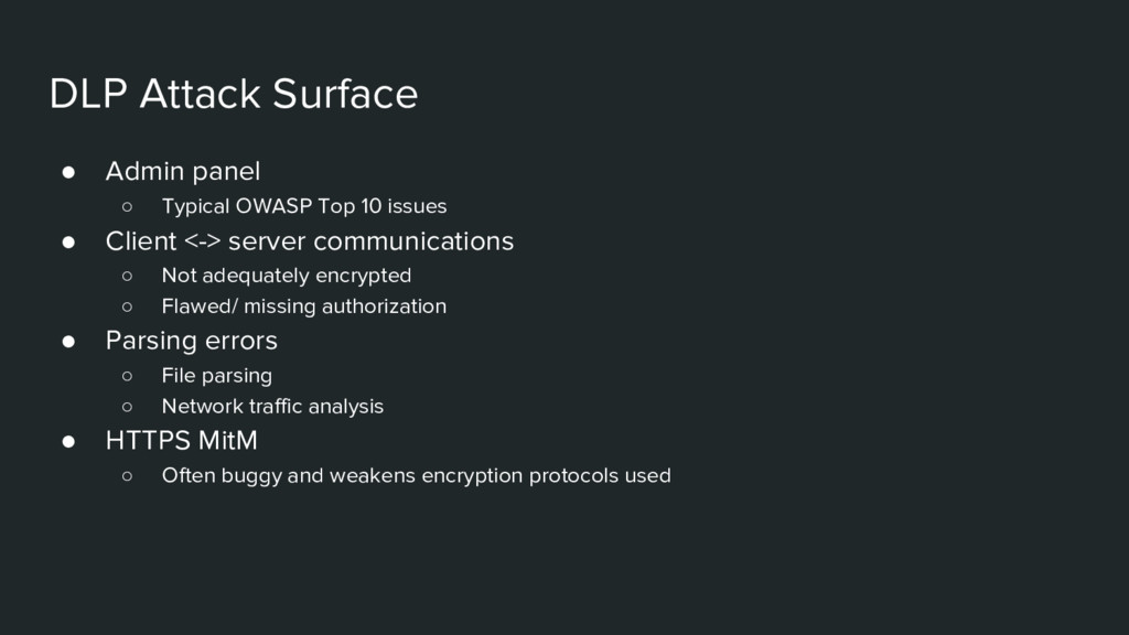 DLP Attack Surface ● Admin panel ○ Typical OWAS...