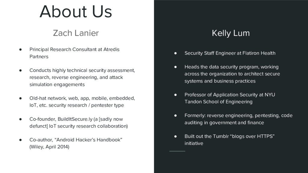 About Us Zach Lanier ● Security Staff Engineer ...