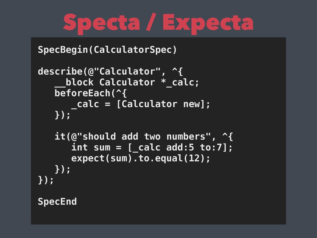 """SpecBegin(CalculatorSpec) describe(@""""Calculator..."""