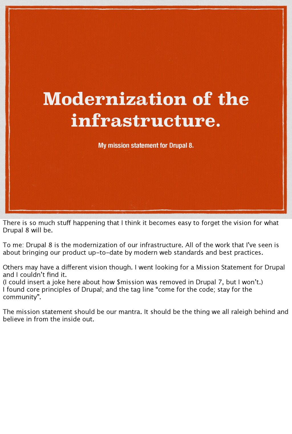 Modernization of the infrastructure. My mission...