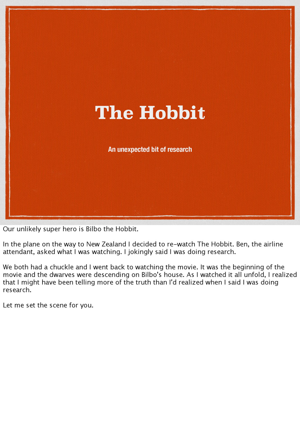 The Hobbit An unexpected bit of research Our un...
