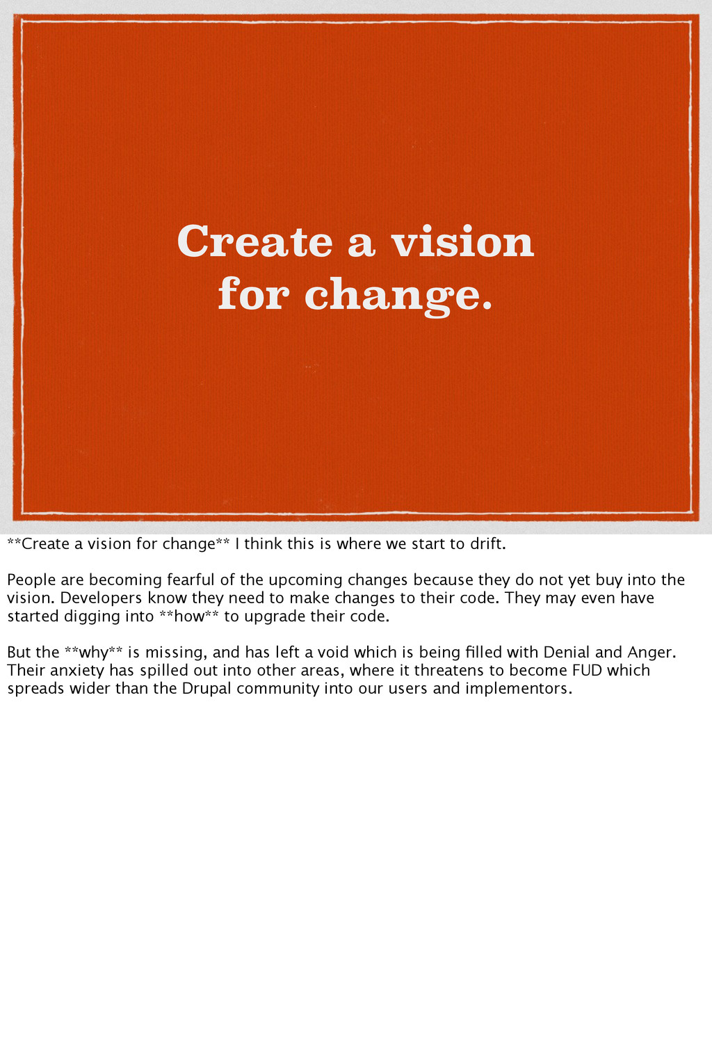 Create a vision for change. **Create a vision f...