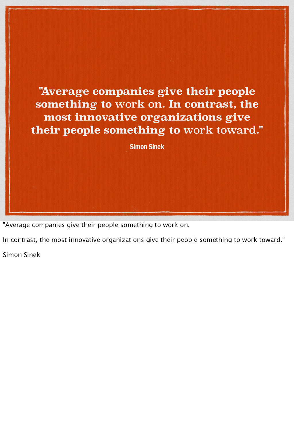 """"""" Average companies give their people something..."""