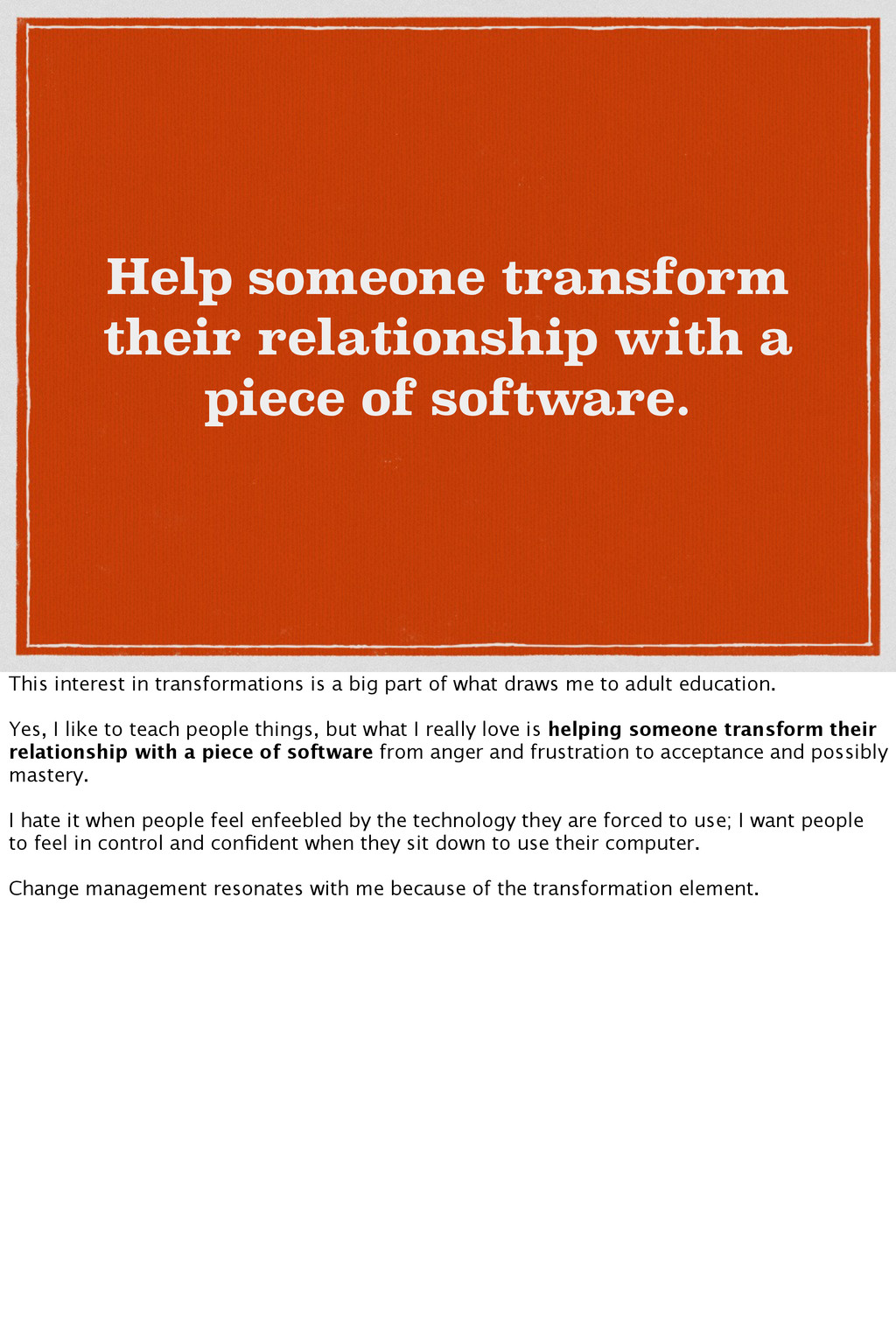 Help someone transform their relationship with ...