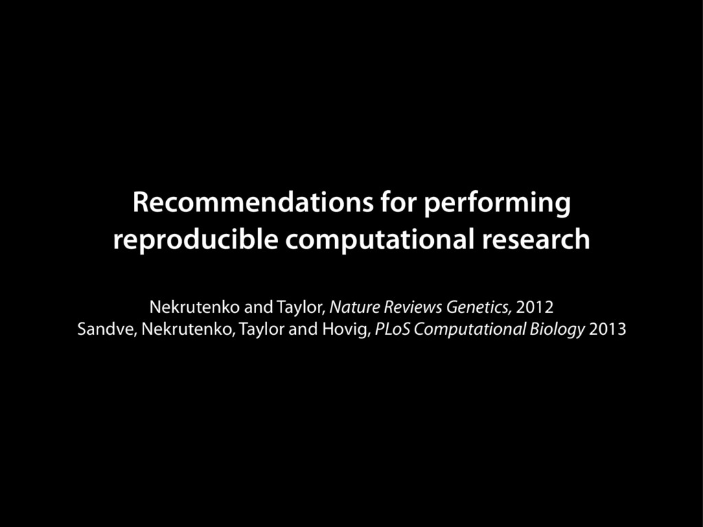 Recommendations for performing reproducible com...