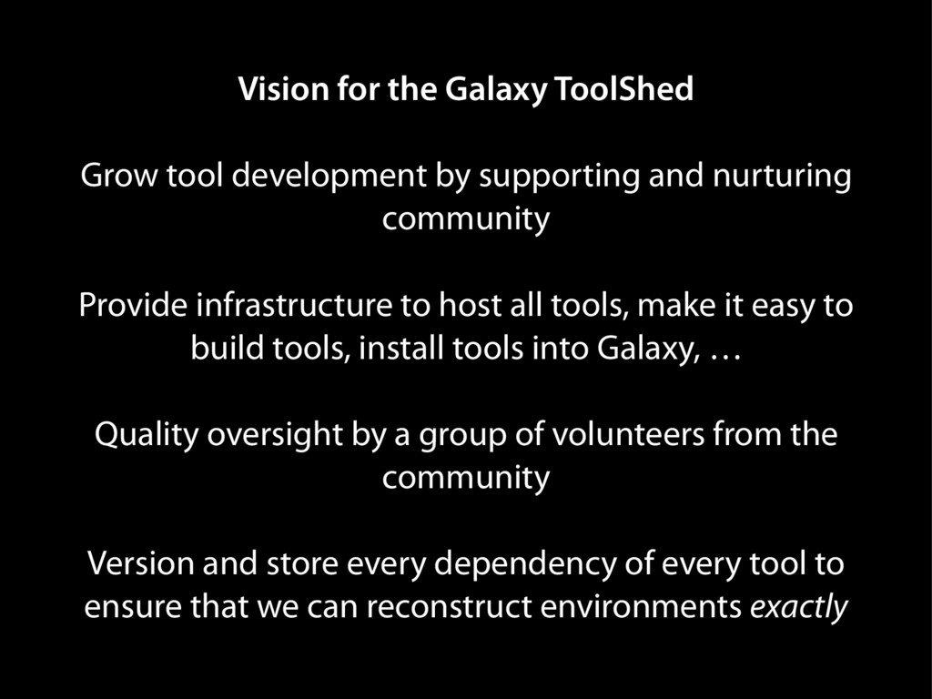 Vision for the Galaxy ToolShed Grow tool develo...