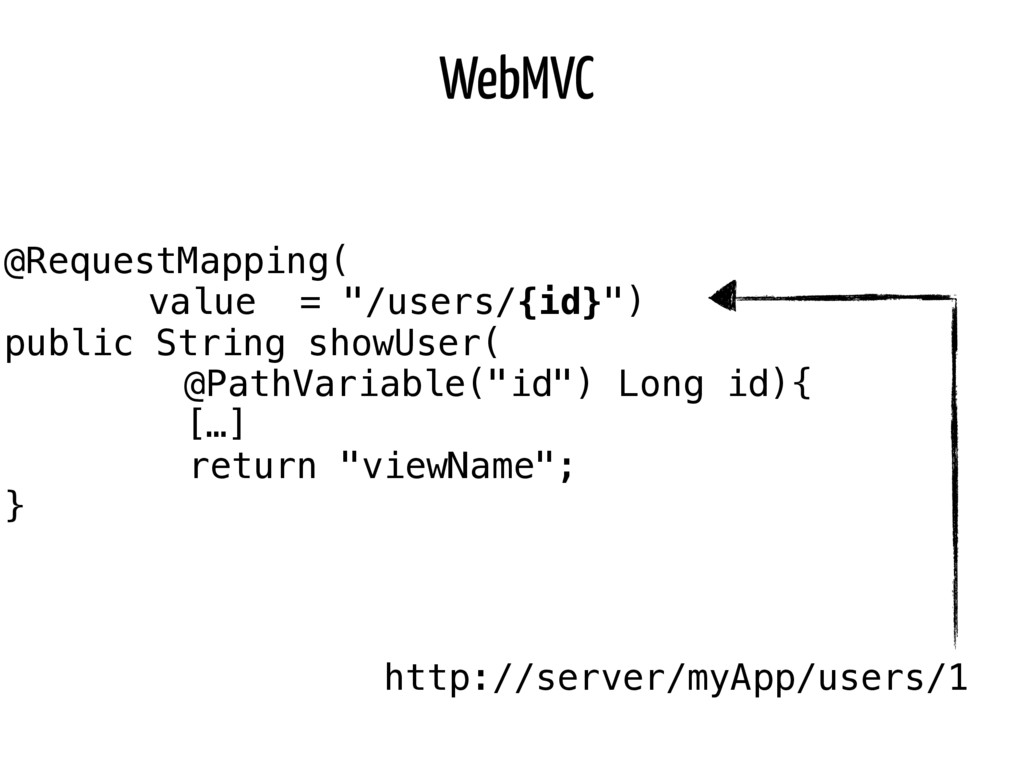 "WebMVC @RequestMapping( value = ""/users/{id}"") ..."