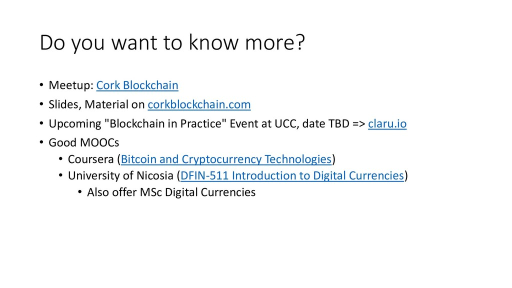 Do you want to know more? • Meetup: Cork Blockc...