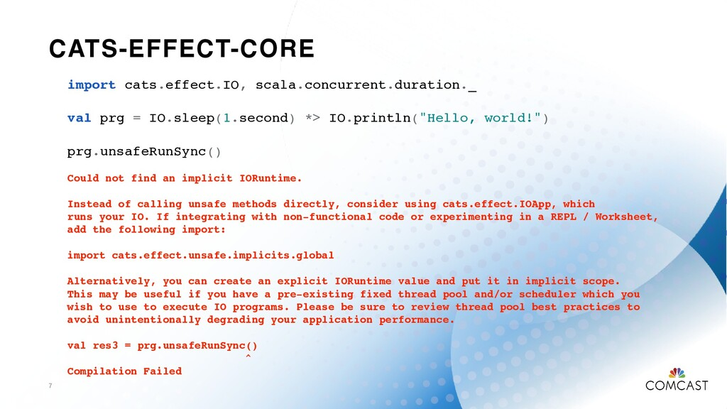 CATS-EFFECT-CORE 7 import cats.effect.IO, scala...