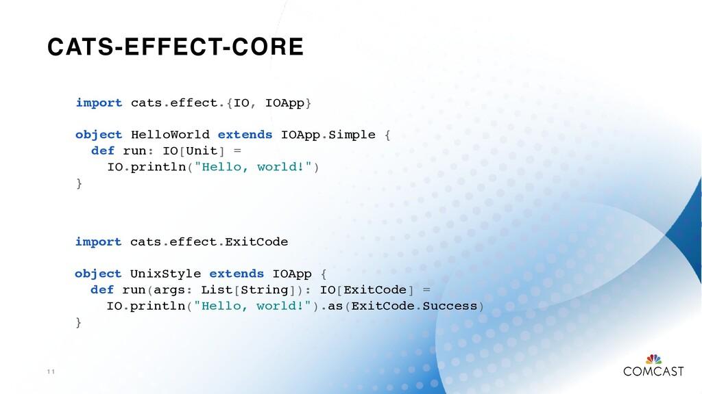 CATS-EFFECT-CORE 1 1 import cats.effect.{IO, IO...