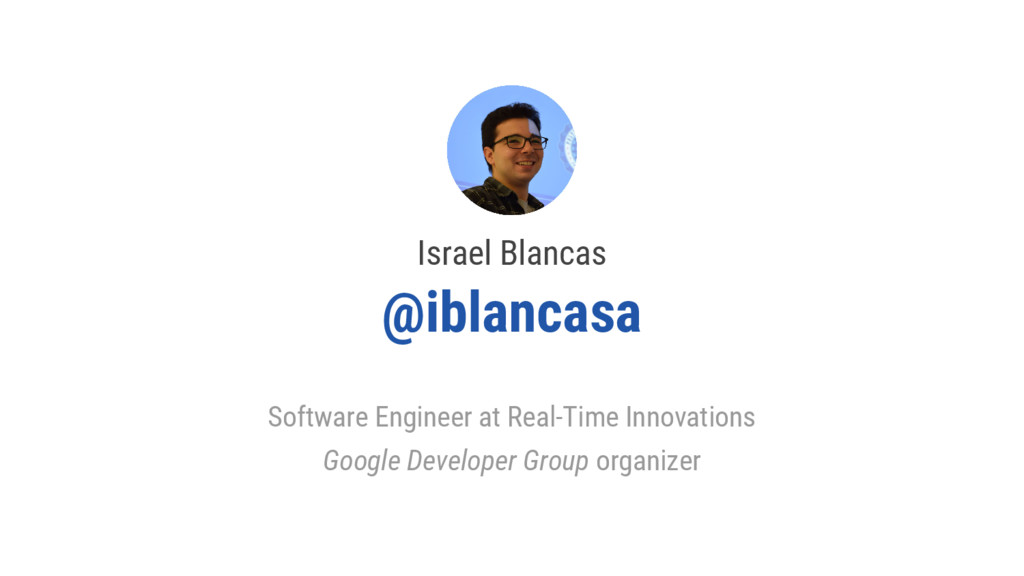 Israel Blancas @iblancasa Software Engineer at ...