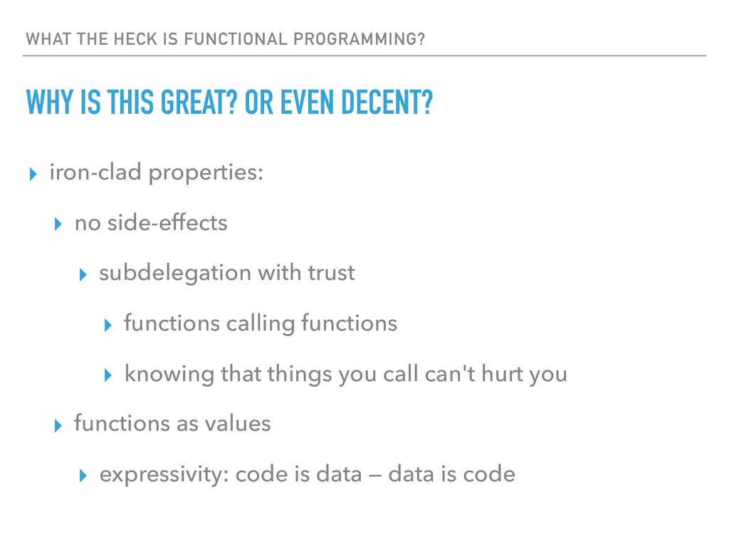 WHAT THE HECK IS FUNCTIONAL PROGRAMMING? WHY IS...