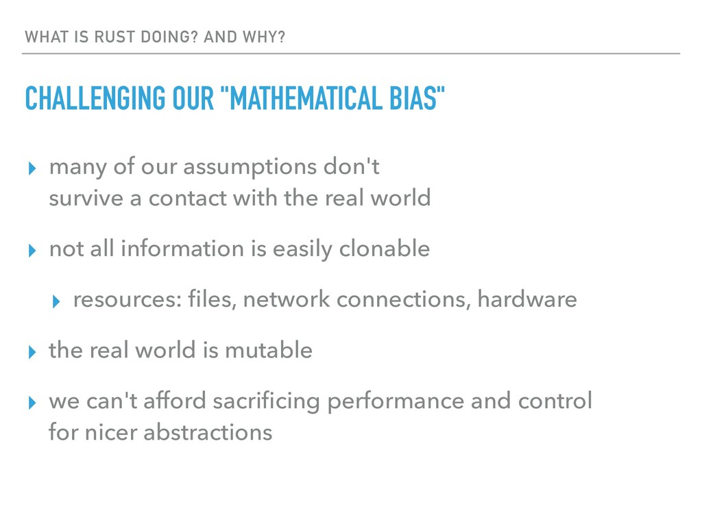 """WHAT IS RUST DOING? AND WHY? CHALLENGING OUR """"M..."""