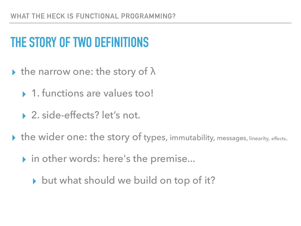 WHAT THE HECK IS FUNCTIONAL PROGRAMMING? THE ST...
