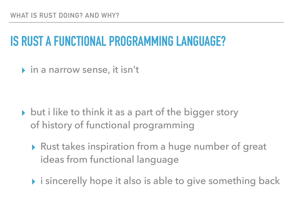 WHAT IS RUST DOING? AND WHY? IS RUST A FUNCTION...