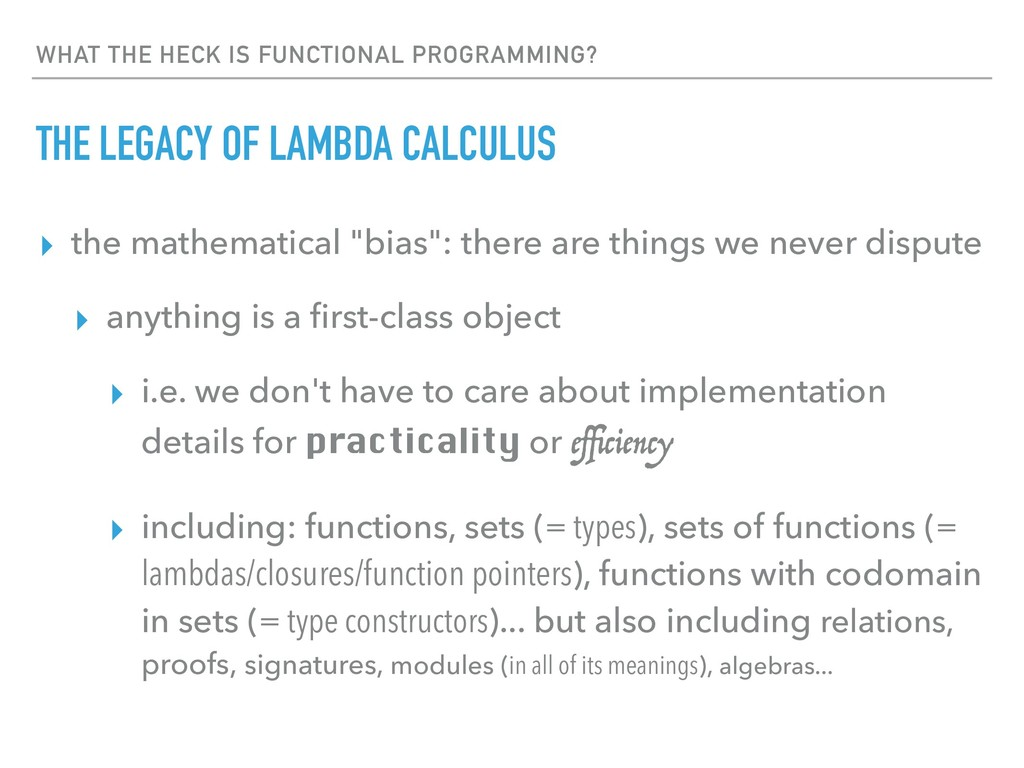 WHAT THE HECK IS FUNCTIONAL PROGRAMMING? THE LE...