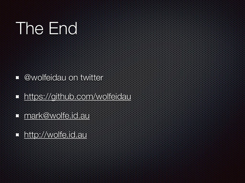 The End @wolfeidau on twitter https://github.co...