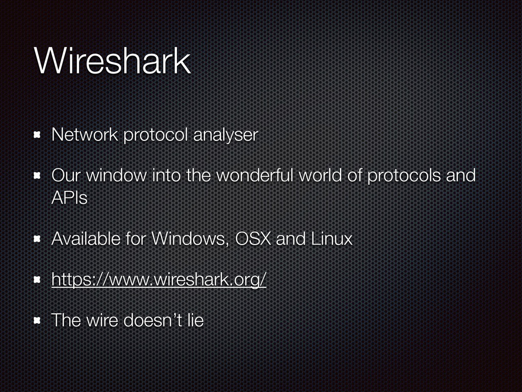 Wireshark Network protocol analyser Our window ...