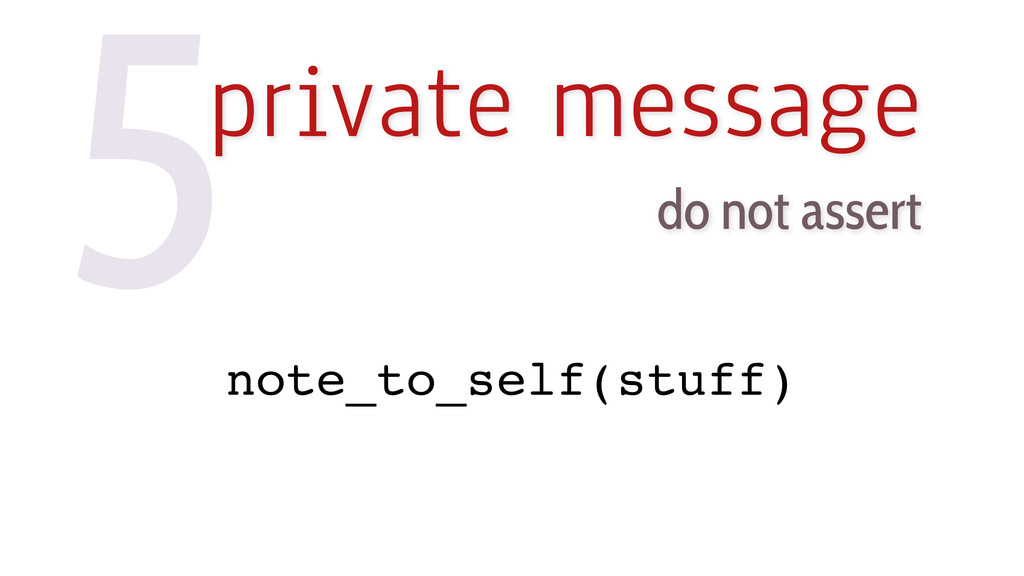 5private message do not assert note_to_self(stu...