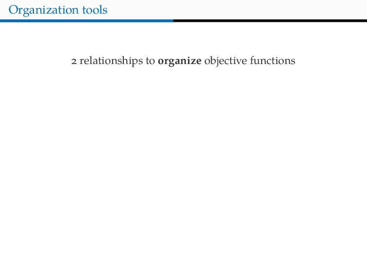 Organization tools relationships to organize ob...