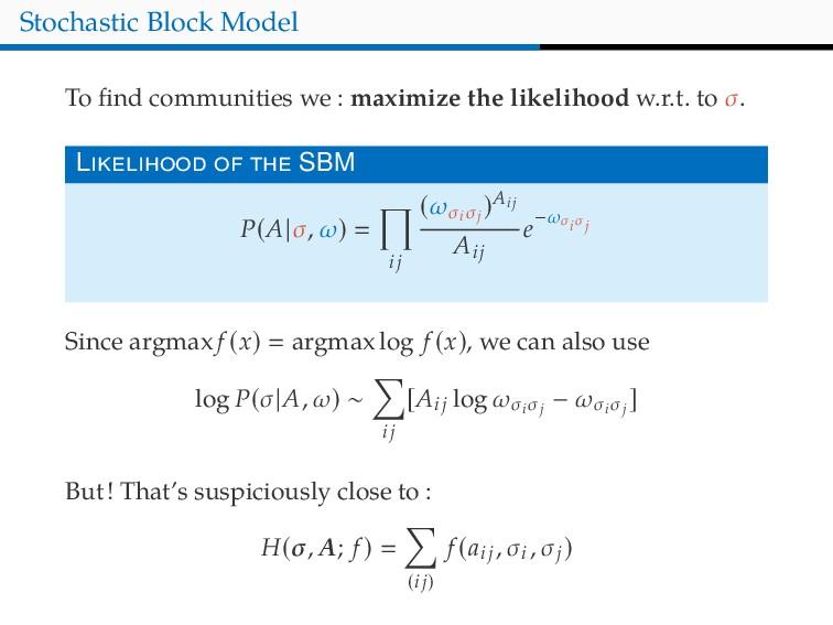 Stochastic Block Model To find communities we : ...