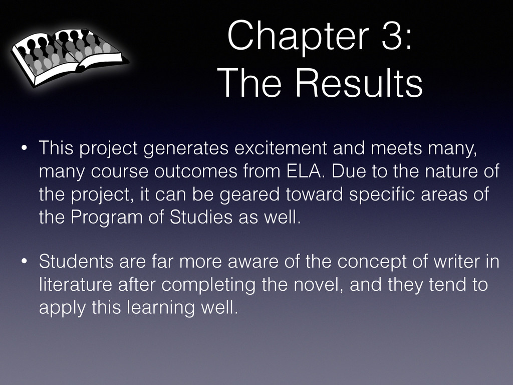 Chapter 3: The Results • This project generates...