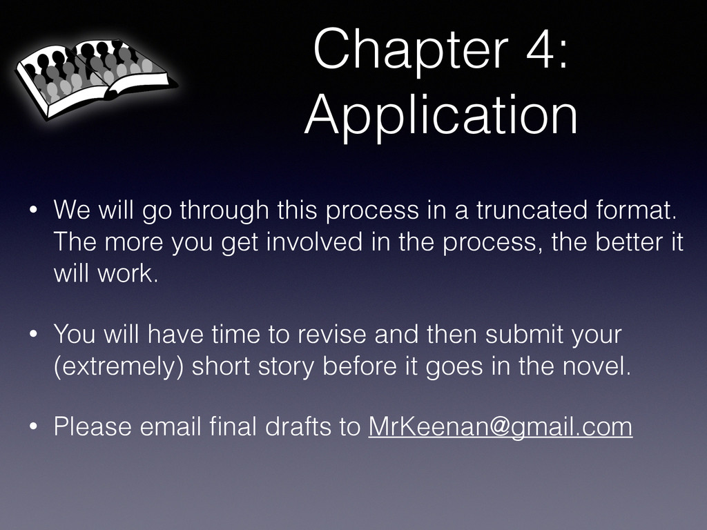 Chapter 4: Application • We will go through thi...