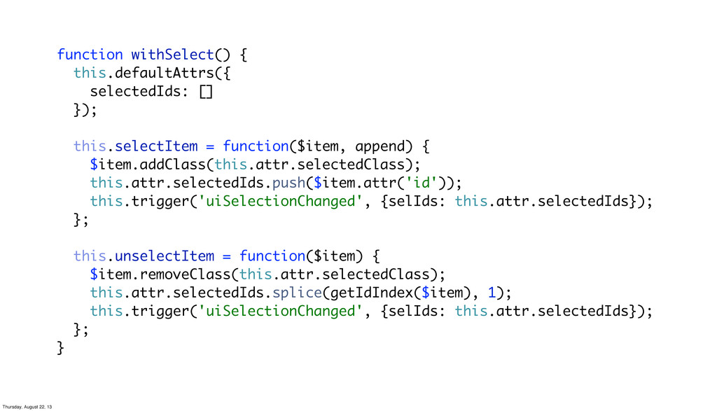 function withSelect() { this.defaultAttrs({ sel...