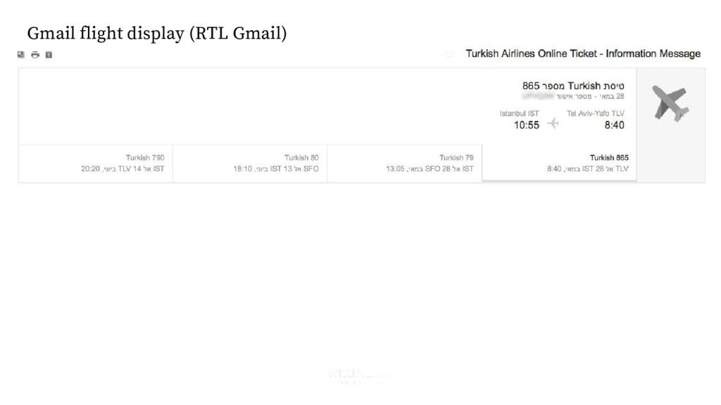 Gmail flight display (RTL Gmail)