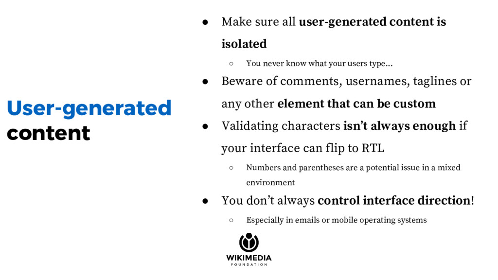 User-generated content ● Make sure all user-gen...