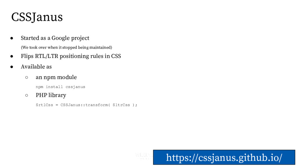 CSSJanus https://cssjanus.github.io/ ● Started ...