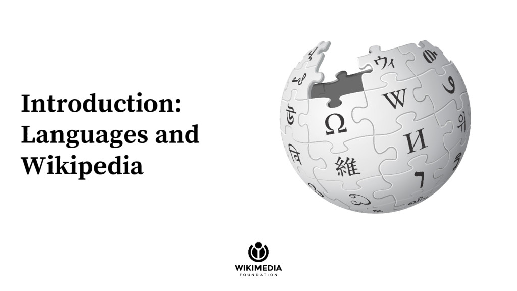 Introduction: Languages and Wikipedia