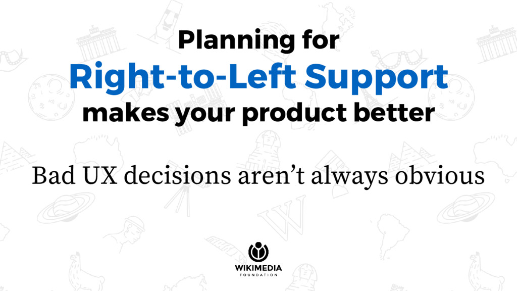 Planning for Right-to-Left Support makes your p...