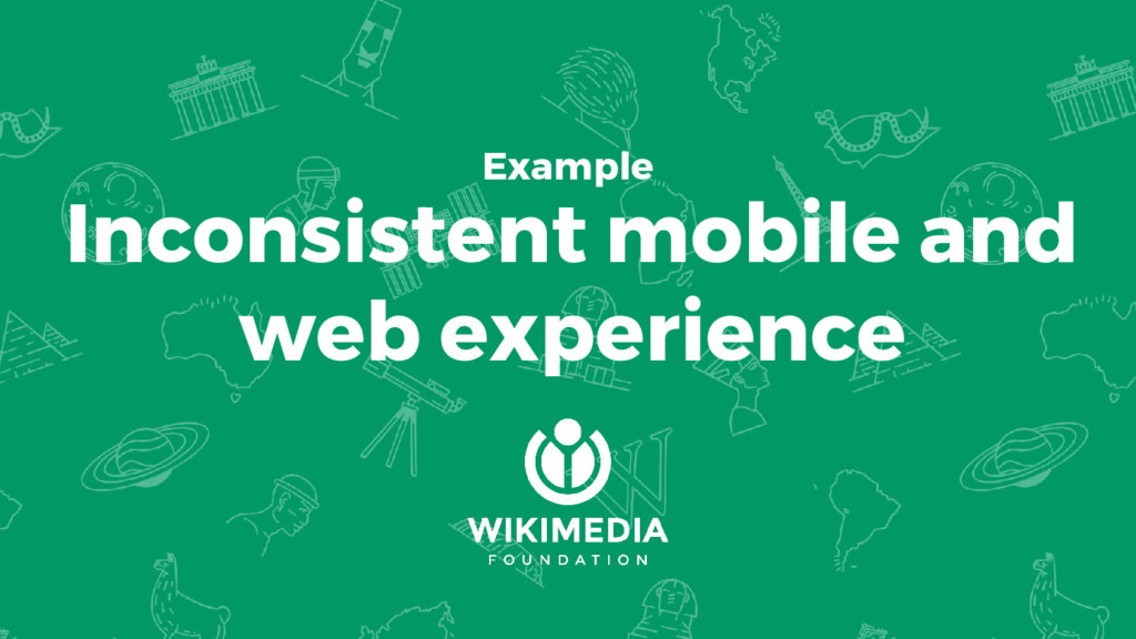 Example Inconsistent mobile and web experience