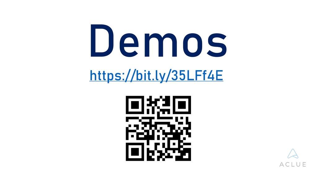 Demos https://bit.ly/35LFf4E