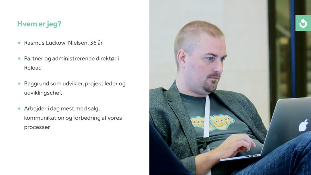 • Rasmus Luckow-Nielsen, 36 år • Partner og adm...