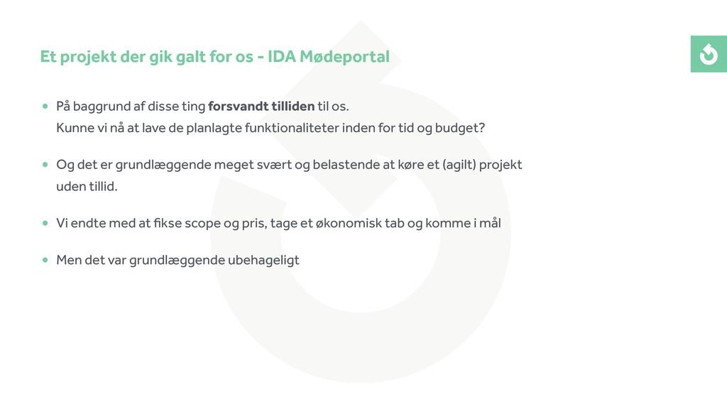 Et projekt der gik galt for os - IDA Mødeportal...
