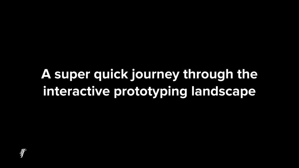 A super quick journey through the interactive p...