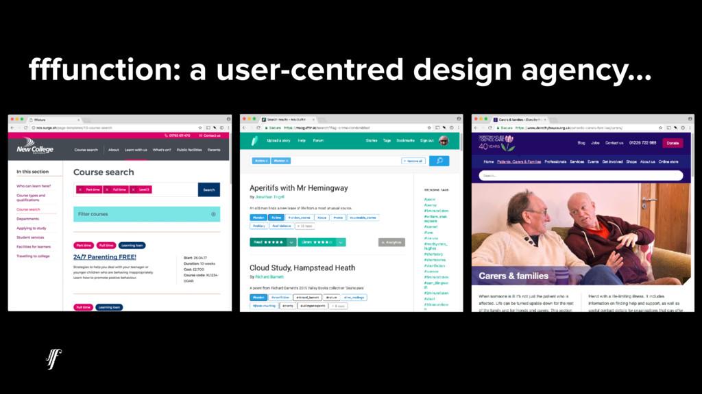 fffunction: a user-centred design agency…