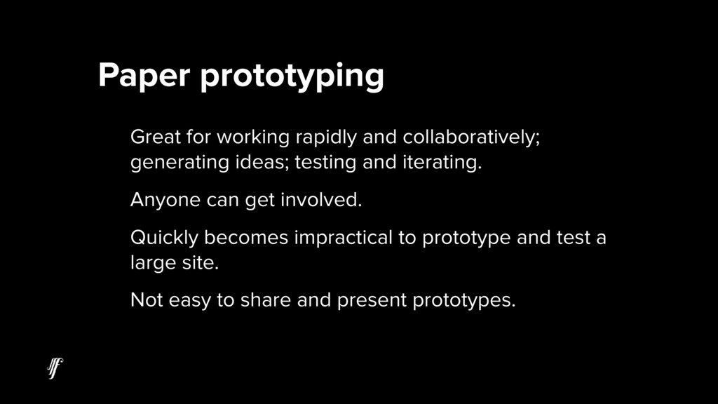 Great for working rapidly and collaboratively; ...