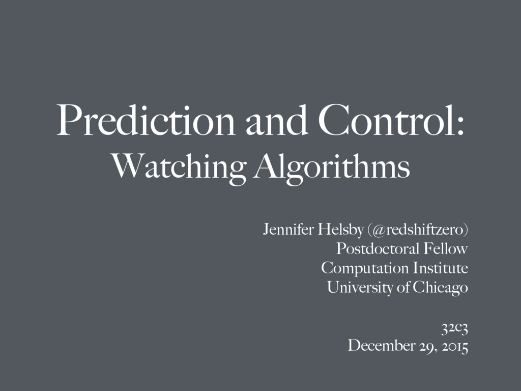 Prediction and Control: Watching Algorithms Jen...