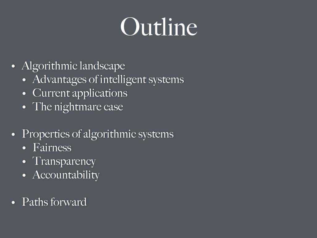 • Algorithmic landscape • Advantages of intelli...
