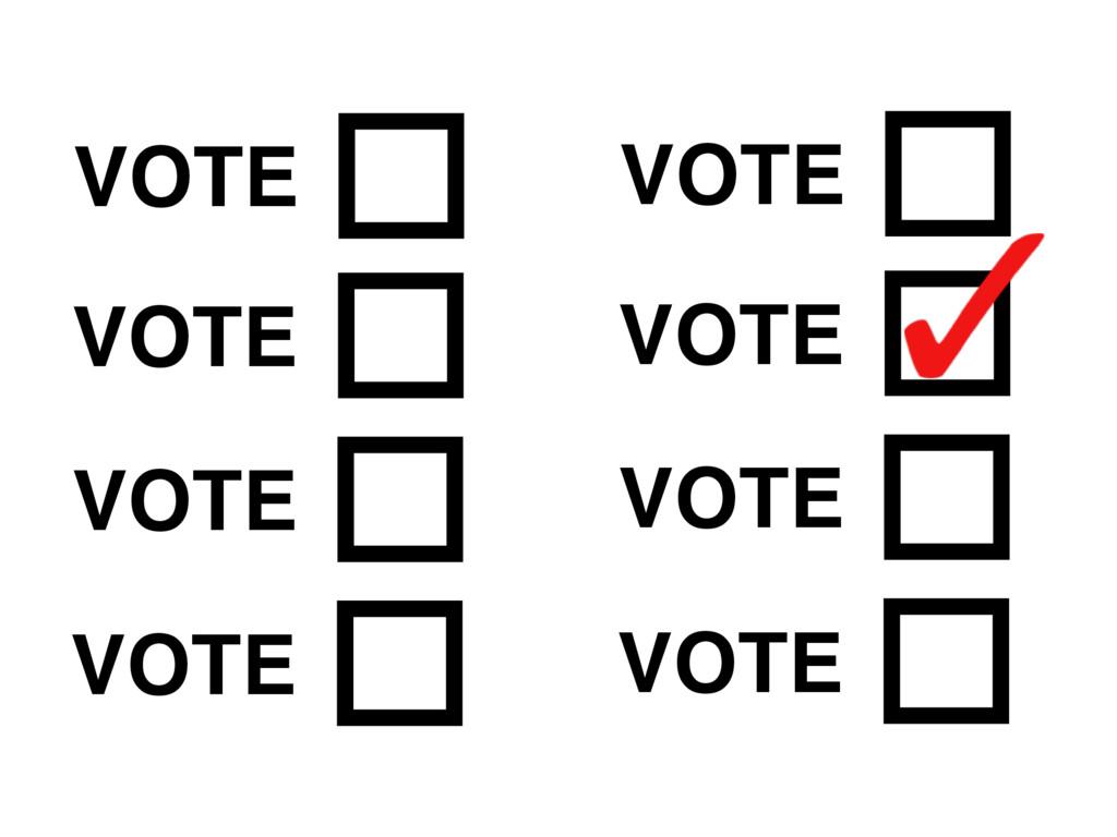 VOTE VOTE VOTE VOTE VOTE VOTE VOTE VOTE