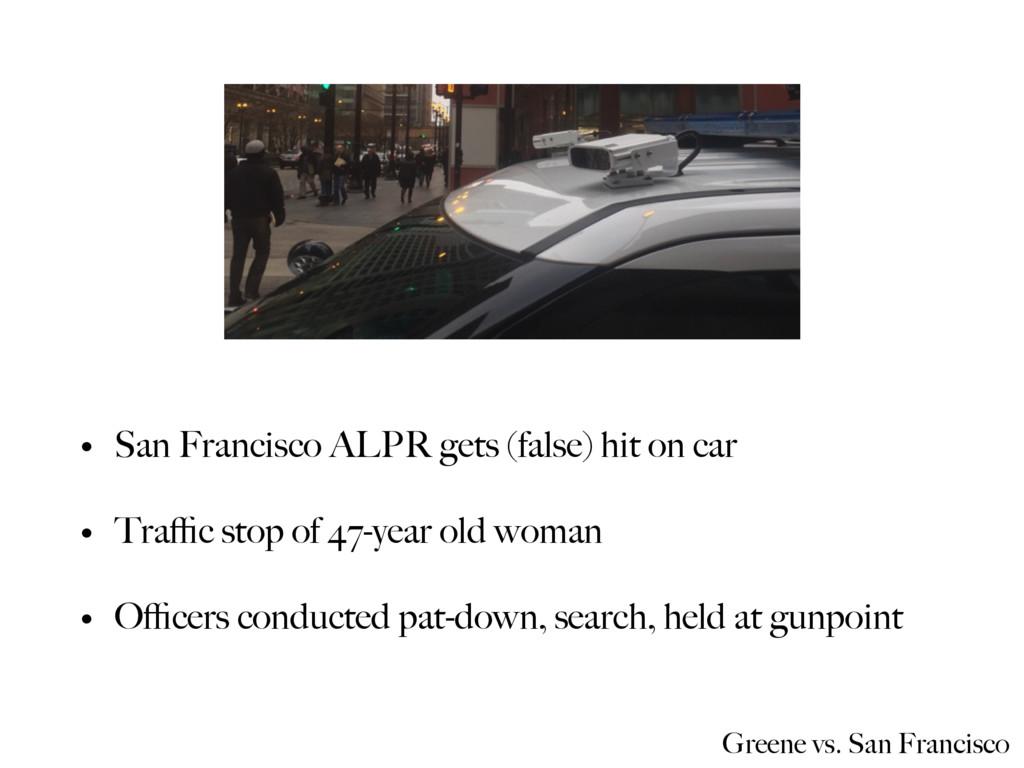 Greene vs. San Francisco • San Francisco ALPR g...