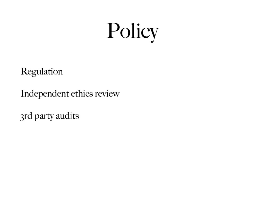Policy Regulation Independent ethics review 3rd...