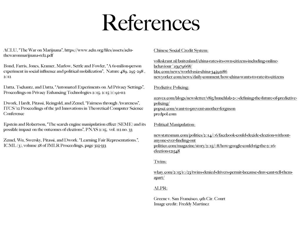 "References ACLU, ""The War on Marijuana"", https:..."